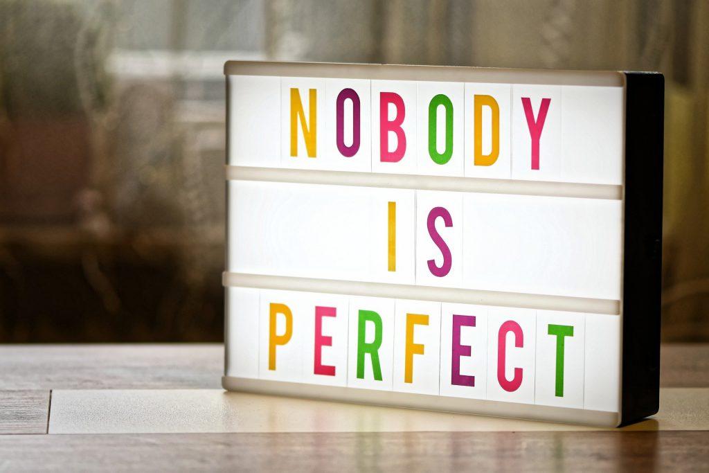 Een keuze hoeft niet altijd perfect te zijn.